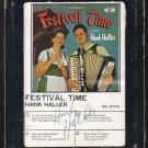Hank Haller - Festival Time 1972 DELTA A36 8-TRACK TAPE