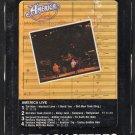 America - America LIVE 1977 WB A21B 8-TRACK TAPE