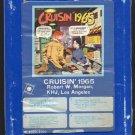 Cruisin' 1965 - Robert Morgan KHJ Los Angeles 1973 GRT A48 8-TRACK TAPE