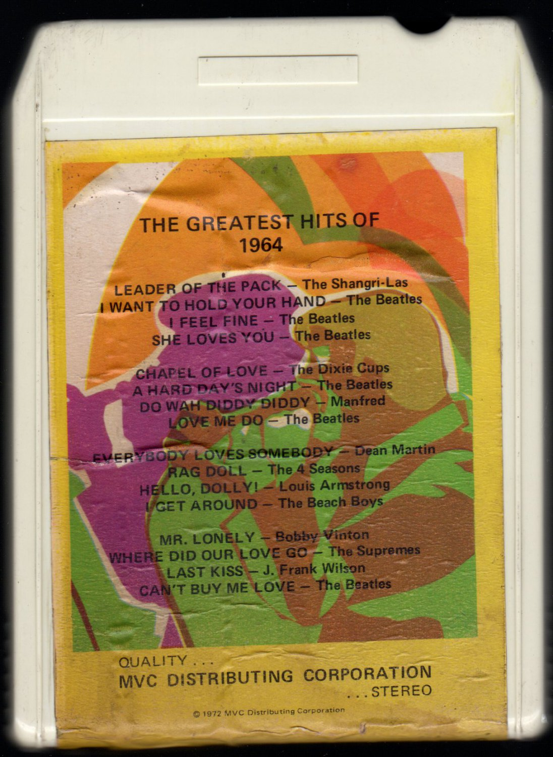 The Greatest Hits of 1964 - Various Pieces O Eight 1972 MVC A48 8-TRACK TAPE