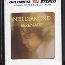 Neil Diamond - Serenade 1974 CBS A15 8-TRACK TAPE