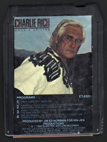 Charlie Rich - Once A Drifter 1980 ELEKTRA A33 8-TRACK TAPE