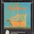 Mark-Almond - The Best Of Mark-Almond 1973 AMPEX BLUETHUMB Sealed A16 8-TRACK TAPE