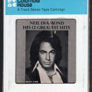 Neil Diamond - His 12 Greatest Hits 1974 CRC MCA A42 8-TRACK TAPE