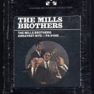The Mills Brothers - Greatest Hits 1972 PARAMOUNT A23 8-TRACK TAPE