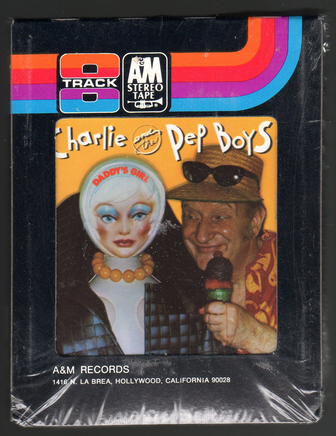 Charlie And The Pep Boys - Daddy's Girl 1976 A&M Sealed A23 8-TRACK TAPE