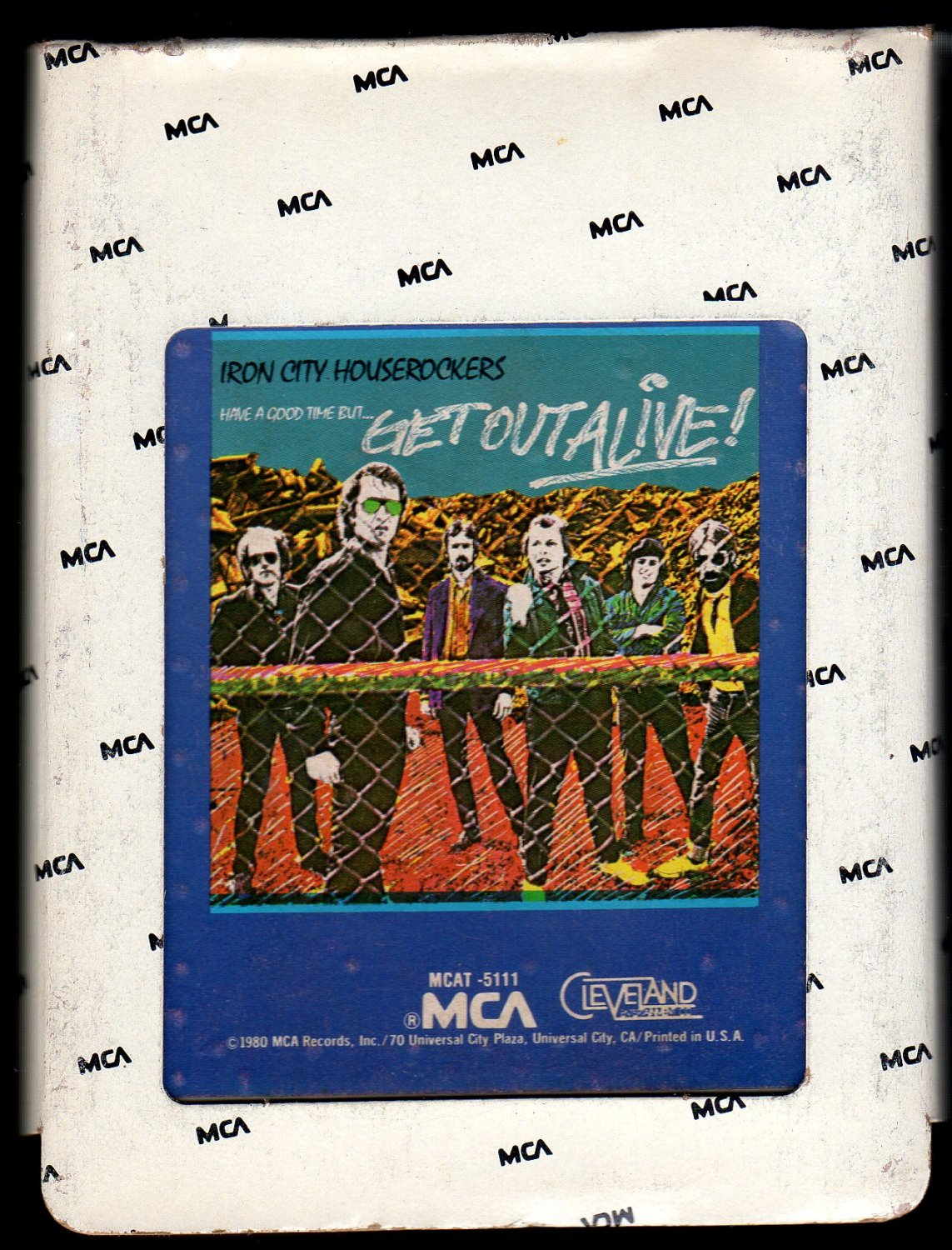Iron City Houserockers - Have a Good Time but Get Out Alive! 1980 MCA A23 8-TRACK TAPE