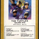 The Turtles - Golden Hits 1967 GRT WHITE WHALE A4 8-TRACK TAPE