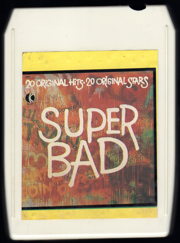 Super Bad - 20 Original Hits 20 Original Artists 1973 KTEL A22 8-TRACK TAPE