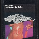 Wet Willie - The Wetter The Better 1976 CAPRICORN Sealed A50 8-TRACK TAPE