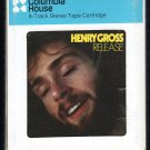 Henry Gross - Release 1976 CRC LIFESONG A10 8-TRACK TAPE