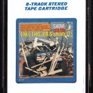 Take This Job And Shove It - Motion Picture Soundtrack 1981 EPIC A18C 8-TRACK TAPE