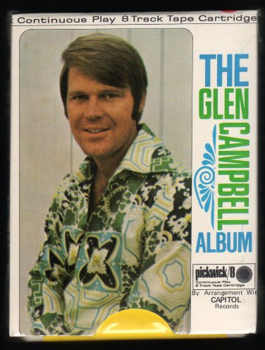 Glen Campbell - The Glen Campbell Album 1973 PICKWICK Sealed A13 8-TRACK TAPE