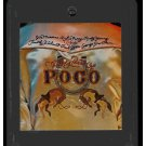 Poco - The Very Best Of Poco 1975 EPIC A13 8-TRACK TAPE