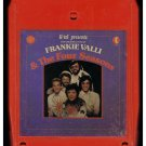 Frankie Valli & The Four Seasons - The Greatest Hits Part 1 1977 K-TEL A12 8-TRACK TAPE