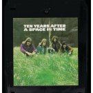 Ten Years After - A Space In Time 1971 CBS Quadraphonic T6 8-TRACK TAPE