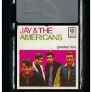 Jay & The Americans - Greatest Hits 1965 UA A19B 8-TRACK TAPE