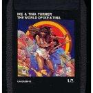 Tina & Ike Turner - The World Of Tina & Ike Turner 1973 UA A33 8-TRACK TAPE