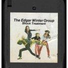 The Edgar Winter Group - Shock Treatment 1974 EPIC Quadraphonic A33 8-TRACK TAPE