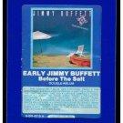Jimmy Buffett - Before The Salt 1979 GRT BARNABY A33 8-TRACK TAPE