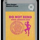 Alice Cooper - Muscle Of Love 1973 WB Quadraphonic A17 8-TRACK TAPE