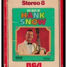 Hank Snow - The Best Of Hank Snow 1966 RCA Re-issue A15 8-TRACK TAPE