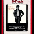 Anne Murray - Something To Talk About 1986 RCA CAPITOL A32 8-TRACK TAPE