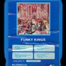 Funky Kings - Funky Kings 1976 Debut GRT ARISTA A5 8-TRACK TAPE