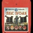 Music Machine - Original Hits Original Stars 1977 KTEL A21A 8-TRACK TAPE
