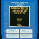 Downchild Blues Band - Straight Up 1973 GRT SPECIAL T9 8-TRACK TAPE