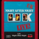 U.K. - Night After Night LIVE 1979 POLYDOR T3 8-TRACK TAPE
