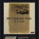 ZZ Top - Rio Grande Mud 1972 LONDON T11 8-TRACK TAPE