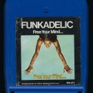 Funkadelic - Free Your Mind And Your Ass Will Follow 1970 WESTBOUND T11 8-TRACK TAPE