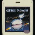 After Hours - Original Hits Original Stars 1982 KTEL T11 8-TRACK TAPE