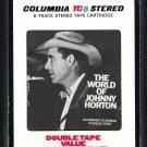 Johnny Horton - The World Of Johnny Horton 1971 CBS T10 8-TRACK TAPE