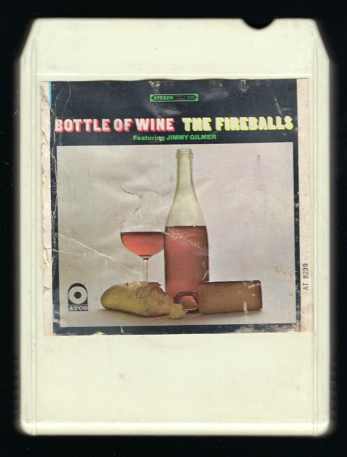 The Fireballs - Bottle Of Wine 1967 AMPEX ATCO T10 8-TRACK TAPE