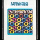 25 #1 Hits From 25 Years - Various Artists 1983 CRC MOTOWN T10 8-TRACK TAPE