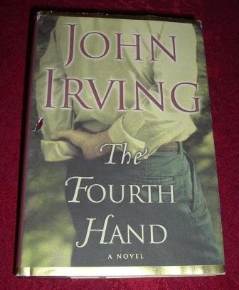 Hardcover - The Fourth Hand by John Irving