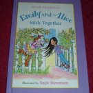 Hardcover - Emily and Alice Stick Together