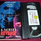 VHS - A Fathers Revenge Rated R starring Brian Dennehy