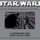 Star Wars - A Scanimation Book of iconic Scenes by Rufus Seder
