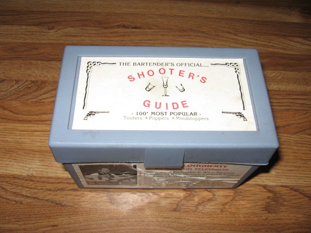 The Bartenders Official Shooters Guide 100+ most popular by Dan Clougherty