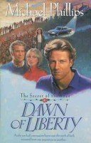 Dawn of Liberty the secret of the rose 4 by Michael Phillips