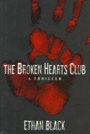 The Broken Hearts Club by Ethan Black