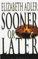 Sooner or Later by Elizabeth Adler