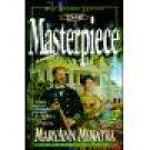 The Masterpiece by MaryAnn Minatra