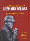 Sherlock Holmes the original illustrated by Arther Conan Doyle