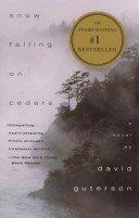 Snow Falling on Cedars a novel by David Guterson