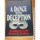 A Dance with Deception revealing the truth behind the headlines by Charles Colson