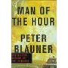 Man of the Hour by Peter Blauner